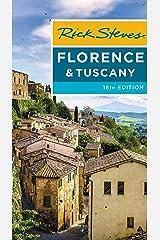 Rick Steves Florence & Tuscany (Rick Steves Travel Guide) Kindle Edition