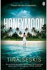The Honeymoon Kindle Edition