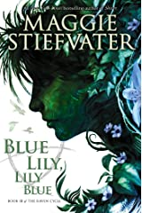 Blue Lily, Lily Blue (The Raven Cycle, Book 3) Kindle Edition