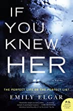 If You Knew Her: A Novel