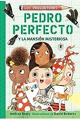 Pedro Perfecto y la mansión misteriosa (Spanish Edition) Kindle Edition