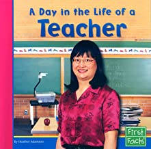A Day in the Life of a Teacher (Community Helpers at Work)
