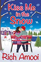 Kiss Me in the Snow (English Edition)