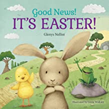 Good News! It's Easter! (Our Daily Bread for Kids Presents)