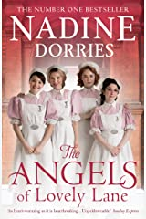 The Angels of Lovely Lane: A powerful 1950s nursing saga from the Sunday Times bestseller (The Lovely Lane Series Book 1) Kindle Edition