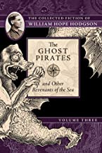 Best the ghost pirates william hope hodgson Reviews