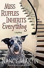 Miss Ruffles Inherits Everything: A Mystery (Miss Ruffles Mysteries Book 1)