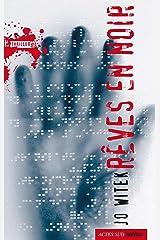 Rêves en noir (French Edition) Kindle Edition