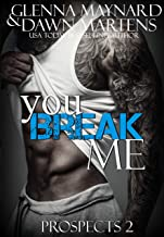 You Break Me (The Prospect Series Book 2)