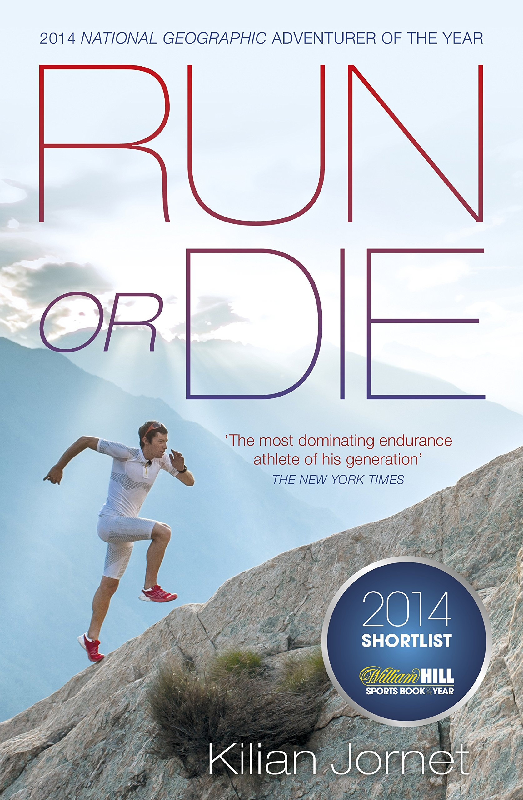 Image OfRun Or Die: The Inspirational Memoir Of The World's Greatest Ultra-Runner (English Edition)