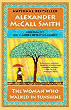 The Woman Who Walked in Sunshine: No. 1 Ladies' Detective Agency (16) (No. 1..