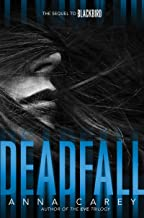 Deadfall (Blackbird Book 2)