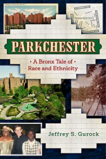 Parkchester: A Bronx Tale of Race and Ethnicity
