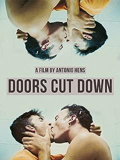 Doors Cut Down