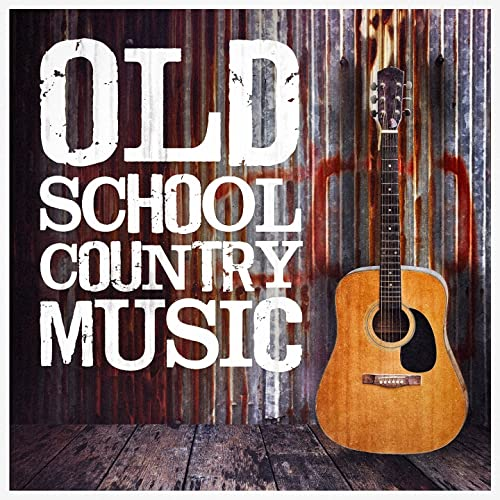 Old School Country Music by Various artists on Amazon Music