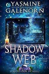 Shadow Web: A Paranormal Women's Fiction Novel (Moonshadow Bay Book 5) Kindle Edition