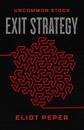Uncommon Stock: Exit Strategy (The Uncommon Series Book 3) (English Edition)