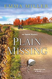 Plain Missing (A Stone Mill Amish Mystery Book 4)