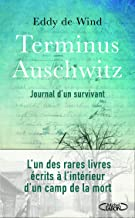 Terminus Auschwitz (French Edition)