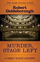 Murder, Stage Left (The Nero Wolfe Mysteries Book 12)