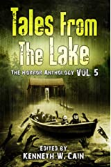 Tales from The Lake Vol.5: The Horror Anthology Kindle Edition
