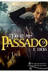Passado: Série DÓRÉMI eBook Kindle