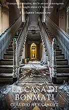 La casa di Bonmati (Italian Edition)