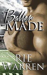 Baller Made (Bad Boy Ballers Book 3)