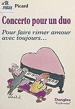 Concerto pour un duo : pour faire rimer amour avec toujours... (Psycho-soma) (French Edition)