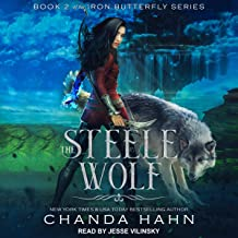 The Steele Wolf: Iron Butterfly Series, Book 2