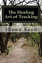 The Healing Art of Tracking