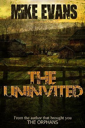 The Uninvited: - Extreme Horror Serial Killer Thriller Series