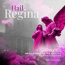 Hail Regina - One Tr 2 Smog Sirens in the Capital - Dramatization