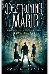 Destroying Magic Kindle Edition