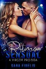 Ritmo Sensual: A Virgem Proibida (Amor & Ritmo Livro 2) eBook Kindle
