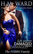 Life Before Damaged Vol. 8 (The Ferro Family)