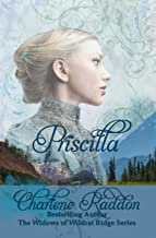 Priscilla (The Widows of Wildcat Ridge Book 1)