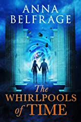 The Whirlpools of Time Kindle Edition