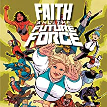 Faith and the Future Force (Issues) (4 Book Series)