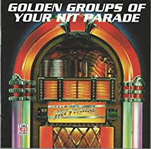Golden Groups of Your Hit Parade (2 CD Set)