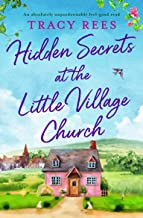 Hidden Secrets at the Little Village Church: An absolutely unputdownable feel-good read (Hopley Village)