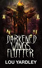 Darkened Wings Flutter