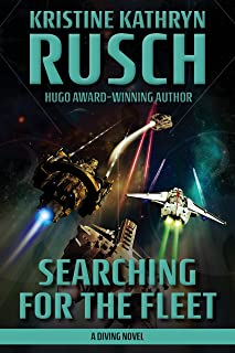 Searching for the Fleet: A Diving Novel (Diving Series Book 7)