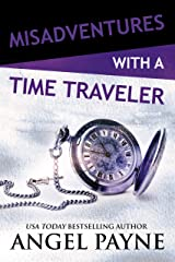 Misadventures with a Time Traveler Kindle Edition