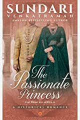 The Passionate Princess: A Historical Romance (The Princess Series Book 1) Kindle Edition