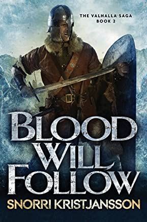Blood Will Follow (The Valhalla Saga Book 2)