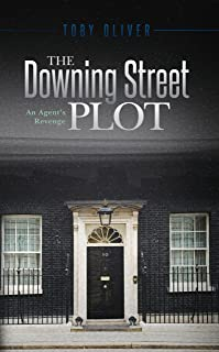 The Downing Street Plot: An Agent's Revenge