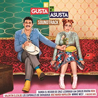 Me Gusta Pero Me Asusta (Banda Sonora Original De Películas)