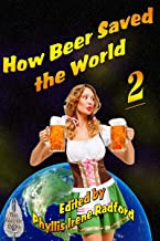 How Beer Saved the World 2