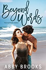Beyond Words (The Hutton Family Book 1) Kindle Edition